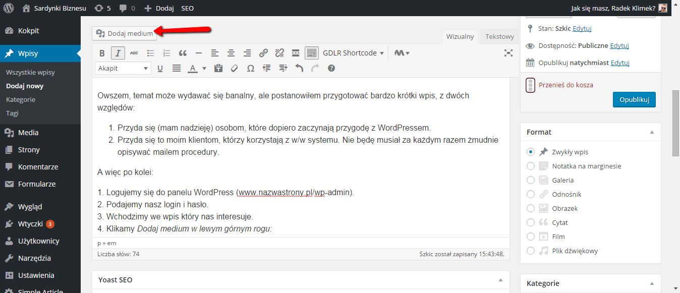 Dodanie medium w WordPress jest bardzo proste.