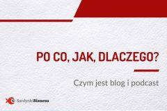 Nowy etap :) 00 Odcinek podcastu SardynkiBiznesu.pl