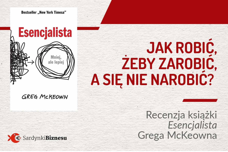 Recenzja książki esencjalista Grega McKeowna
