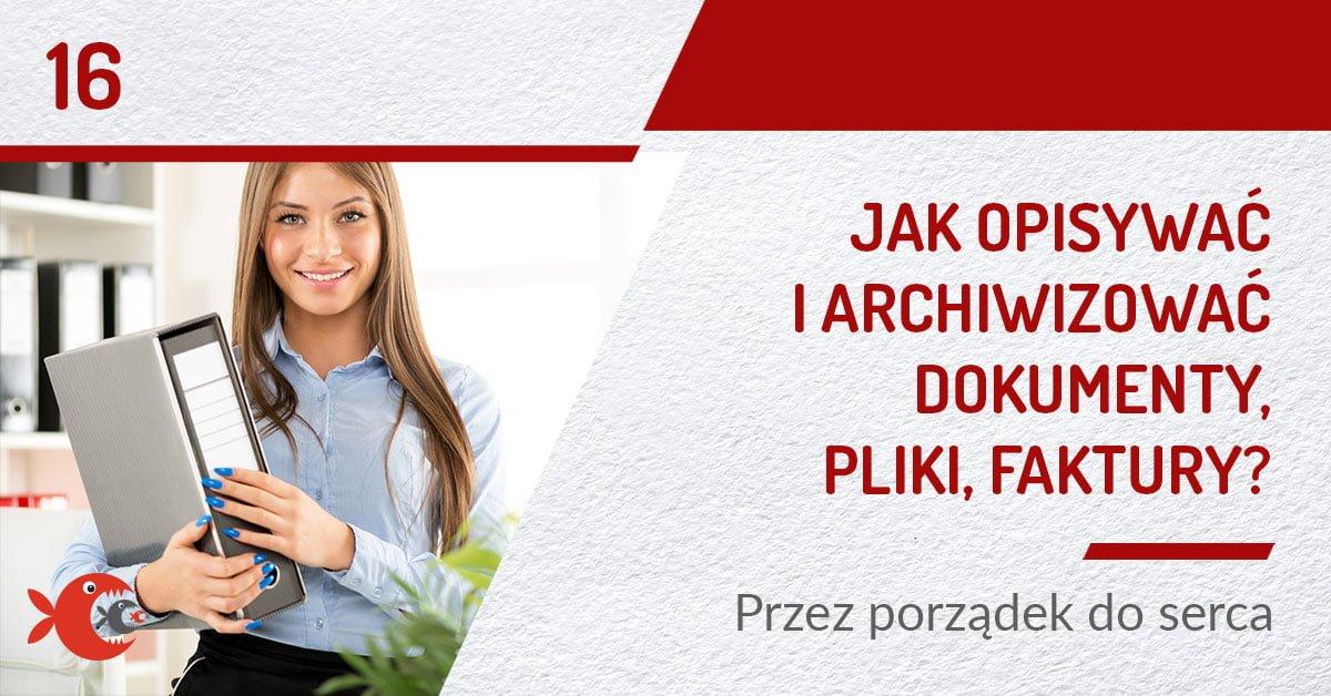 Jak_archiwizowac_pliki-i-dokumenty-faktury-w-firmie1200x628_blog
