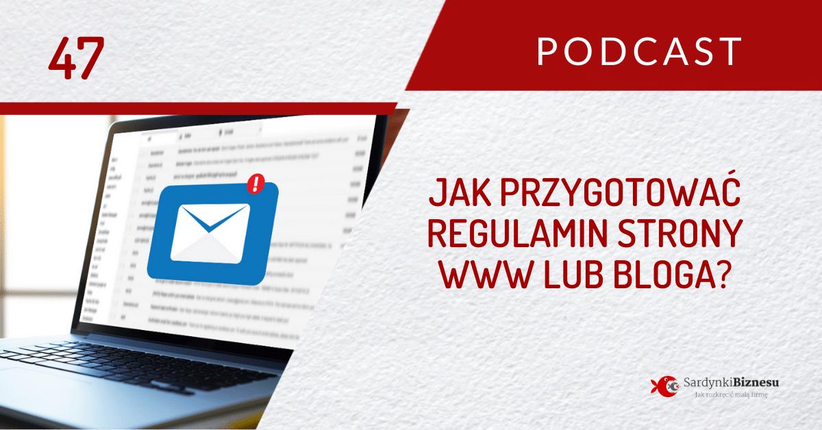 Jak napisać regulamin newslettera lub sprzedaży produktów cyfrowych dla strony www / bloga? | PODCAST 47