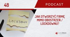 Jak przygotować się do otwarcia lokalu mimo obostrzeń / lockdownu / zakazów? | PODCAST 48